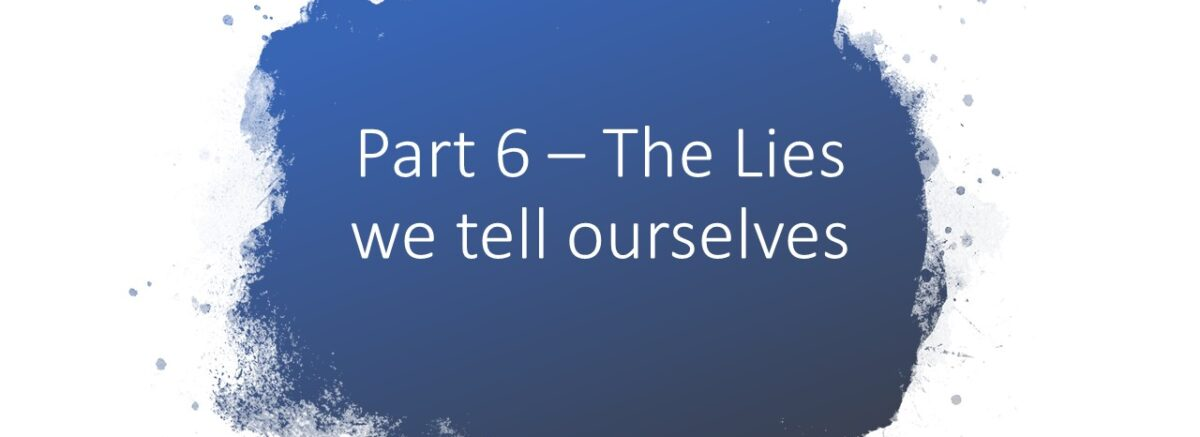 """Lie #6 is - My primary identity is """"I am a sinner."""""""